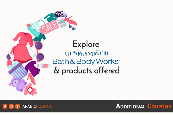 Discover Bath & Body Works website and products offered with additional coupons