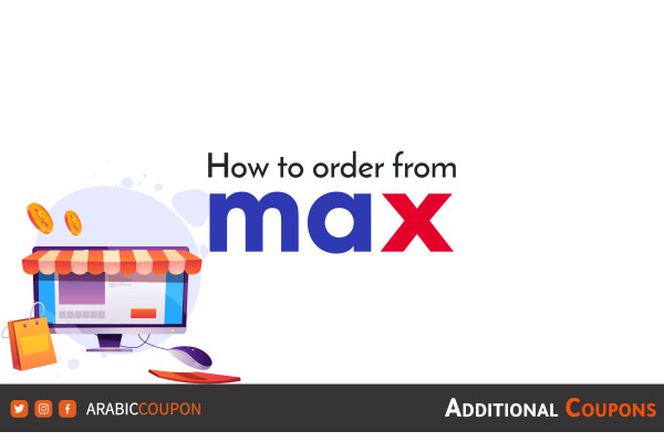 The simplest way to place orders online from Max Fashion / City Max with additional coupons
