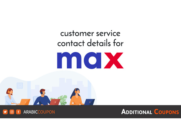 Ways to contact MaxFashion / CityMax customer service with additional promo codes & coupons