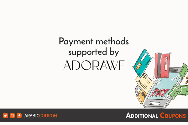 Payment methods supported by ADORAWE for online shopping with extra coupons