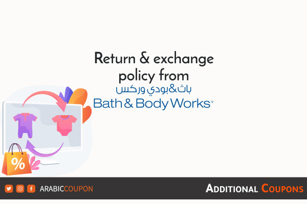 Bath and Body Works Return and Exchange policy -