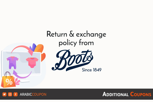 Return and exchange policy with the method of canceling orders from Boots with extra coupons